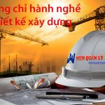 Chứng chỉ hành nghề thiết kế xây dựng công trình uy tín